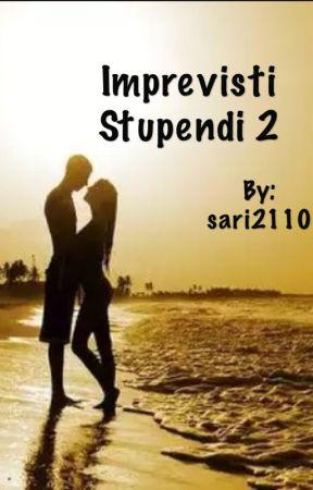 Imprevisti stupendi 2 by sari2110