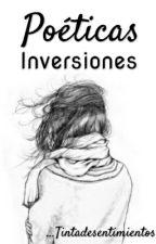 Poéticas inversiones by Tintadesentimientos
