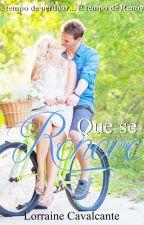 Que se Renove by Lorraine_1407