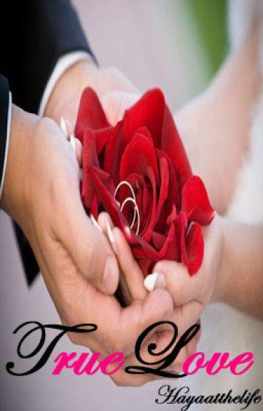 True Love (Billionaires Arranged Marriage Series #1)