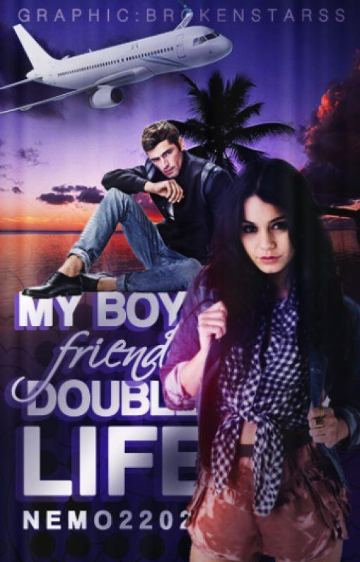 My Boyfriend's Double Life by Nemo2202