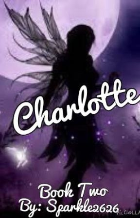 Charlotte (Book Two in the Shadow Series) by sparkle2626