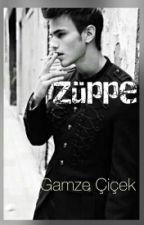 Züppe by Gm_ciicekk