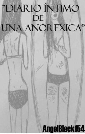 Diario íntimo de una anoréxica.