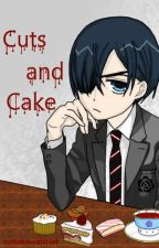 Cuts and Cake (Kuroshitsuji/Black Butler fanfic) (Ciel x Sebastian)(Sebaciel) by cutekawaiiciel
