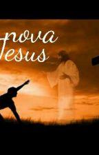 vida nova com jesus by matheuslimadias