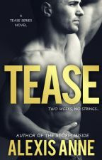 Tease by AlexisAnneBooks