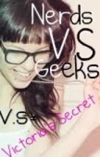 Nerds V.S Geeks (V.S meaning Victoria's Secret) by Skywhale