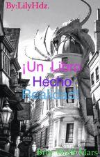 Un Libro Hecho Realidad [Fred Weasley & Tu] by lilyhdza