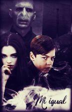 Mi igual (Draco Malfoy) by HRJaquez