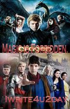 Magic is forbidden by iwrite4u2day