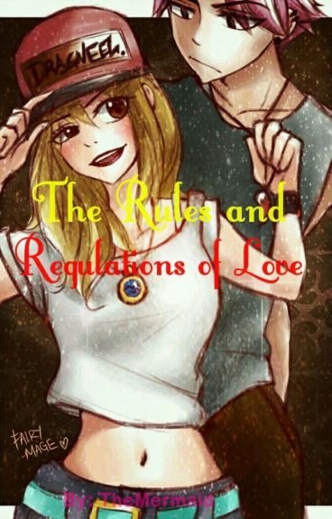 The Rules and Regulations of Love (Nalu Fanfic)