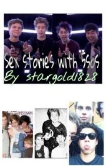 Sex stories with 5sos