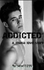 Addicted by bebe11235