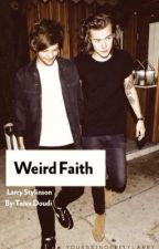 Weird Faith - Larry Stylinson  by OhudDos