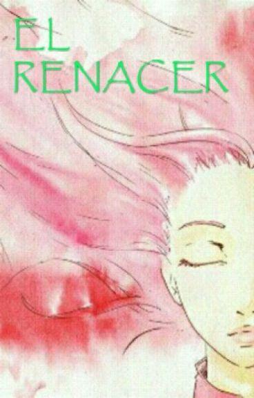 El Renacer (sasusaku)