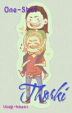 THORKI ♥ by UsagiKawaii