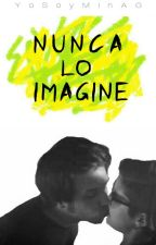 Nunca lo imagine © |elrubius y Yellow Mellow|Melubius by YoSoyMinAG