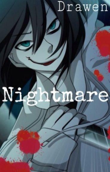 NIGHTMARE [Lemon] Jeff y tú