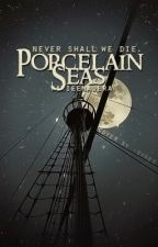 Porcelain Seas [Preview] by VanieeMadera