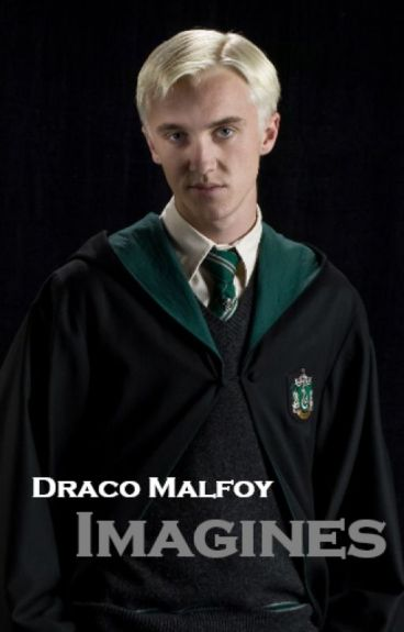 Draco Malfoy // imagines :)