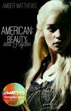 American: Beauty And Psycho by mrsambz