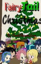 A Fairy Tail Christmas! by PandaUnicornLover