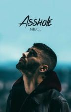 Asshole [Z.M.] by thisisnikol