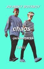 chaos • jolinsky by jackandjackk