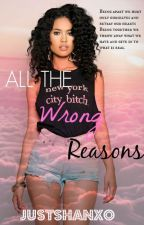 All The Wrong Reasons   August Alsina   1 by JustShanXO