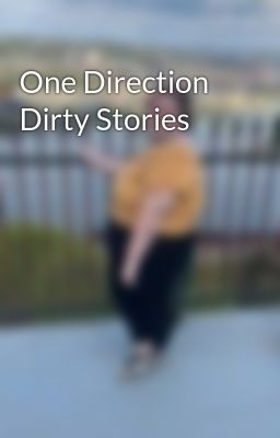 One Direction Dirty Stories