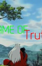 Game of truth ~ONE SHOT by Yaspinel