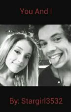 You and I by Haz_EStyles