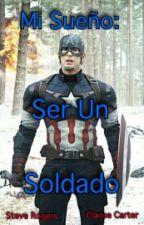 Mi sueño: Ser un Soldado. by alejandralorena969