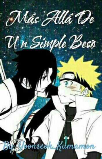 Mas Allá De Un Simple Beso-SasuNaru-