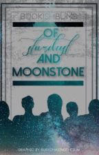 Of Stardust and Moonstone by bookishbums