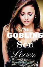 The Goblins Son's Lover by Piglet_Poo