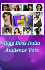 Bigg Boss India Season 2 Audience Vote! by Zysha2050