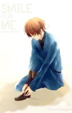 Smile for Me (A Hetalia Fanfic) by ILikeChangingUsers