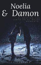 Libro II | Noelia&Damon (Part. 2 de Él y su misterio) by xejjjx