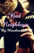 Bad Neighbour *abgeschlossen* by Marshmallow_E