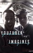 Youtuber Imagines. by BrookeYoy