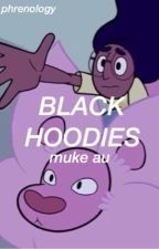 black hoodies | muke au by thelifeofpablo