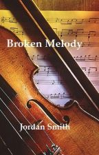 Broken Melody by JoElizabeth