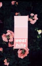 west hills [muke af] by fivesecondsofsheeran