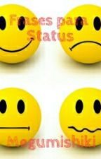 Frases para status by Megumishiki