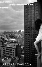 Chica Suicida... Louis Tomlinson Y Tu...*SINOPSIS* by Michel9j