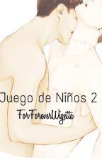 Juego De Niños 2 (MINI FANFIC WIGETTA) by Girl-May