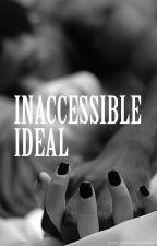 Inaccessible Idéal (Résiste-moi réécriture) by Naelig