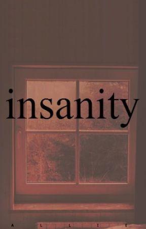 insanity [o.c. + o.c.s.] by ziamalike